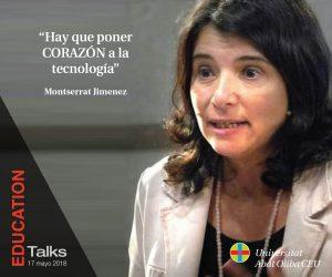 Montse Jiménez EDUCATION Talks 17 Mayo 2018 Evento Educativo